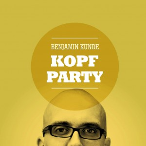 Cover Benjamin Kunde Kopfparty